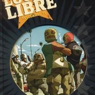 LUCHA LIBRE Intégrale, volume 1  (Frissen/collectif)