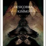 Kimmo et Desicobra près de chez vous!