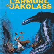 LARMURE DU JAKOLASS (Larcenet)