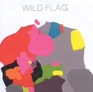 WILD FLAG s/t