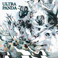ULTRA PANDA self titled