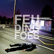 FEUDING FOES  the lying down ep