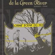 LE TUEUR DE LA GREEN RIVER (Jensen/Case)