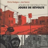 JOURS DE DESTRUCTION JOURS DE REVOLTE (Sacco/Hedges)