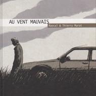 AU VENT MAUVAIS (Rascal/Murat)