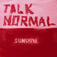 TALK NORMAL  sunshine