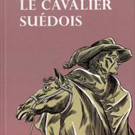 LE CAVALIER SUEDOIS (Mourey/Perutz)
