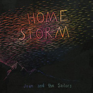 JOAN AND THE SAILOR Home storm