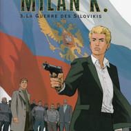 MILAN K . 3.La guerre des Silovikis (Timel/Corentin)