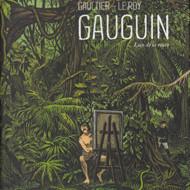GAUGUIN. LOIN DE LA ROUTE (Le Roy/Gaultier)