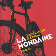 LA MONDAINE Tome 1 (Zidrou/Lafebre)