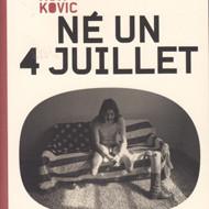 NE UN 4 JUILLET (Kovic)