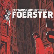 CERTAINS L'AIMENT NOIR (Foerster)