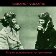 CABARET VOLTAIRE #7885 Electropunk To Technopop