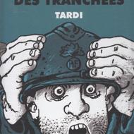 C'ETAIT LA GUERRE DES TRANCHEES (Tardi)