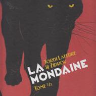 LA MONDAINE Tome 2 (Zidrou/Lafebre)