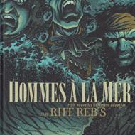 HOMMES A LA MER (Riff Reb's)