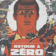 RETOUR A ZERO (Smolderen/Bourlaud)