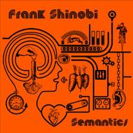 FRANK SHINOBI  semantics