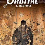 ORBITAL 6.Résistance (Runberg/Pellé)