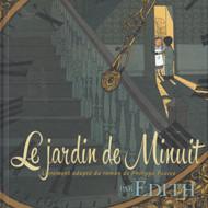 LE JARDIN DE MINUIT (Edith)