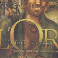 L'OR Tome 2: Michel ou le tamanoir (Bihel/Piatzszek)
