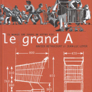 LE GRAND A (Bétaucourt/Loyer)