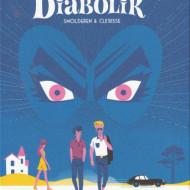 L'ETE DIABOLIK (Smolderen/Clérisse)