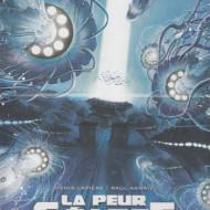 LA PEUR GEANTE 3. La Guerre des Abysses (Lapière/Arnaiz)