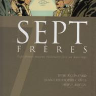 7 FRERES (Convard-Camus/Boivin)
