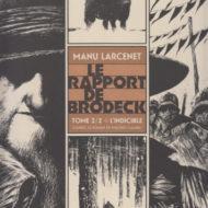 LE RAPPORT DE BRODECK  2. L'indicible (Larcenet)
