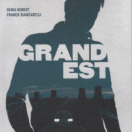 GRAND EST (Biancarelli/Robert)