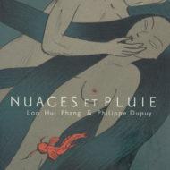 NUAGES ET PLUIE (Phang/Dupuy)