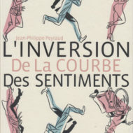 L'INVERSION DE LA COURBE DES SENTIMENTS (Peyraud)