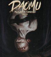 DAOMU PILLEURS DE TOMBES Tome 2 (Xu et Johnson/Chou)