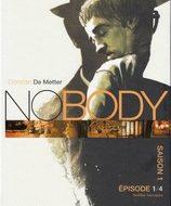 NOBODY Saison 1 Episode ¼ (De Metter)