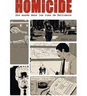 HOMICIDE, Une année dans les rues de Baltimore (Squarzoni)