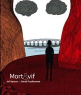 MORT ET VIF (Hautot/Prudhomme)