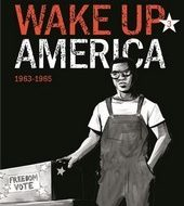 WAKE UP AMERICA Tome 3: 1963-1965 (Lewis – Aydin/ Powell)
