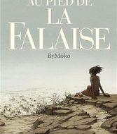 AU PIED DE LA FALAISE (ByMöko)