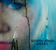 RAYMONDE HOWARD  s.w.e.a.t.