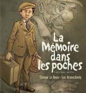 LA MEMOIRE DANS LES POCHES (Brunschwig/Le Roux)