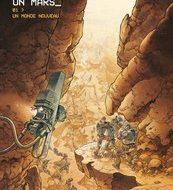 ON MARS 1. Un monde nouveau (Grun/Runberg)