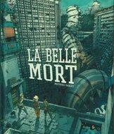 LA BELLE MORT (Bablet)
