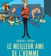 LE MEILLEUR AMI DE L'HOMME (Nicoby/Tronchet)