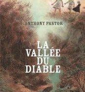 LA VALLEE DU DIABLE (Pastor)
