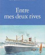 ENTRE MES DEUX RIVES (Ferrandez)