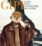 REEDITION DE NOTES POUR UNE HISTOIRE DE GUERRE DE GIPI