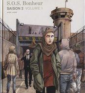 S.O.S. BONHEUR Saison 2 Volume 1 (Desberg/Griffo)